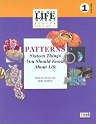 Patterns: Sixteen Things You Should Know about Life (Contemporary Studies in Economic and Financial Analysis) by Mahlon B. Hoagland (1999-01-30)