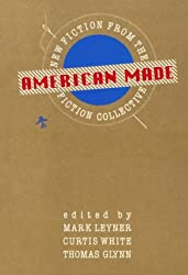 American Made: New Fiction from the Fiction Collective