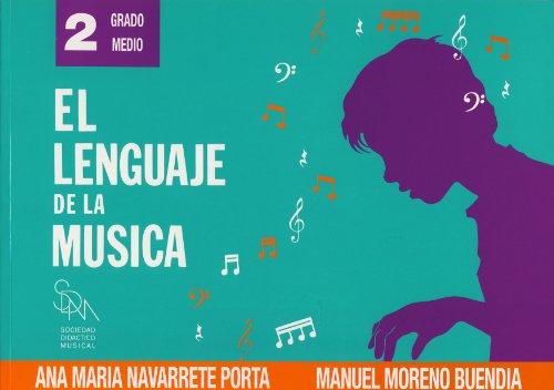 NAVARRETE - El Lenguaje de la Musica 2º (Grado Medio) (SDM)