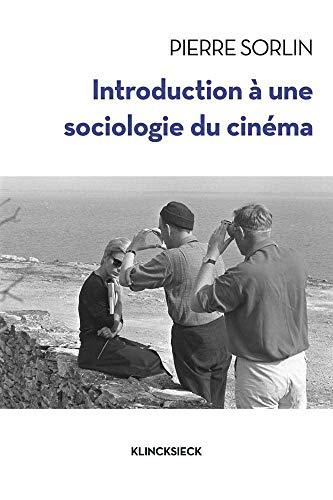 Introduction à une sociologie du cinéma