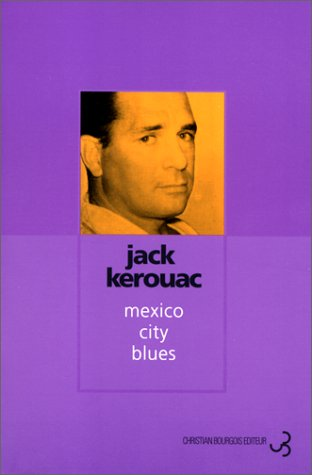Mexico City Blues [Pdf/ePub] eBook