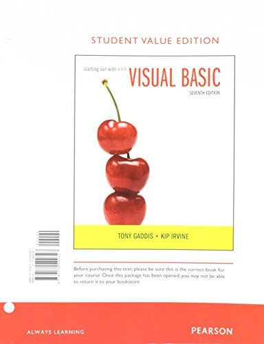 Starting Out With Visual Basic, Student Value Edition (7th Edition) by Tony Gaddis (2016-03-05)