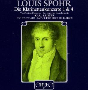 Louis Spohr (Ludwig Spohr) - Die Klarinettenkonzerte 1 & 4