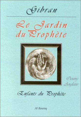 Le Jardin du Prophète par Gibran Khalil Gibran