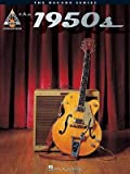 Best Hal Leonard Books Of The Decades - [(The 1950s: The Decade Series for Guitar)] [Author: Review