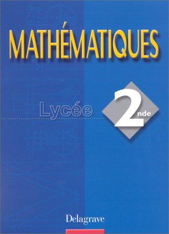 Mathématiques, seconde, livre de l'élève