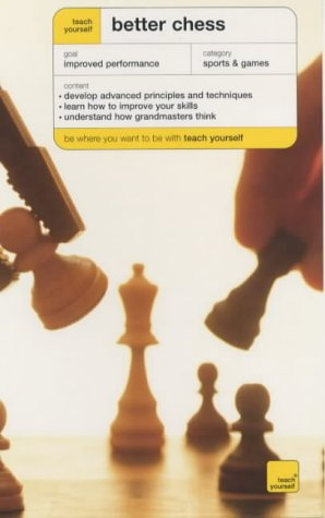 Better Chess (Teach Yourself Sports & Games)