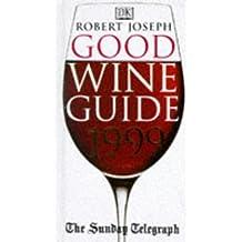 """Sunday Telegraph"" Good Wine Guide 1999"