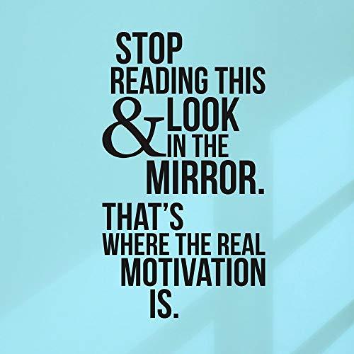 yiyiyaya Hören Sie auf diesen Blick in den Spiegel zu lesen Übung Fitness Vinyl Zitat Wandkunst Aufkleber Home Gym Decor Aufkleber42 * 74 cm
