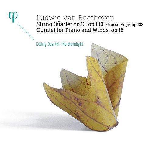 Beethoven: Streichquartett Op.130 / Grosse Fuge Op.133 /Quintett Op. 16