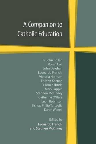 A Companion to Catholic Education (2011-09-01)