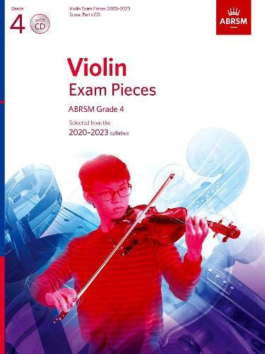Violin Exam Pieces 2020-2023, ABRSM Grade 4, Score, Part & CD: Selected from the 2020-2023 syllabus (ABRSM Exam Pieces)