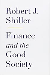 Finance and the Good Society by Robert J. Shiller (2012-03-20)