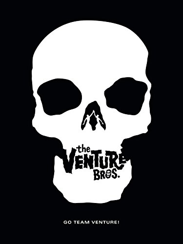 Go Team Venture!: The Art and Making of The Venture Bros. (Hammer Team)