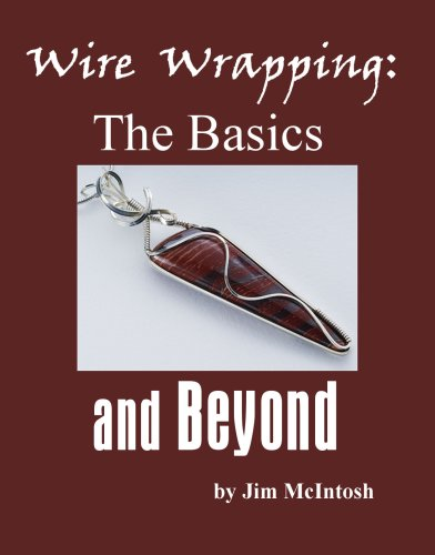 Wire Wrapping: The Basics and Beyond (English Edition)