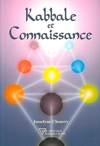 Kabbale et connaissance par Josseline Chourry