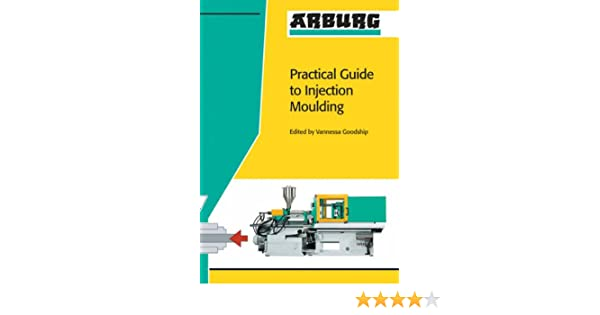arburg practical guide to injection moulding amazon co uk v rh amazon co uk Milicron Injection Molding Milicron Injection Molding