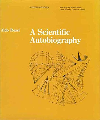 [A Scientific Autobiography] (By: Aldo Rossi) [published: March, 2010]