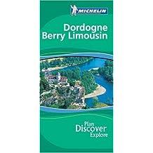 Dordogne Berry Limousin Green Guide (Michelin Green Guides)