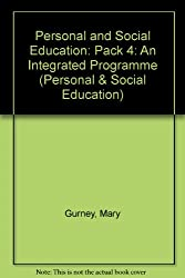 Personal and Social Education: Pack 4: An Integrated Programme (Personal & Social Education)