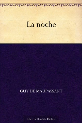 La noche por Guy de Maupassant