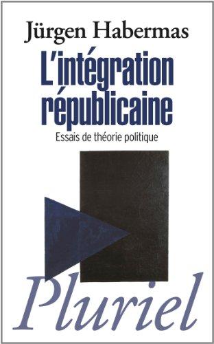L'intégration républicaine : Essais de théorie politique par Jürgen Habermas