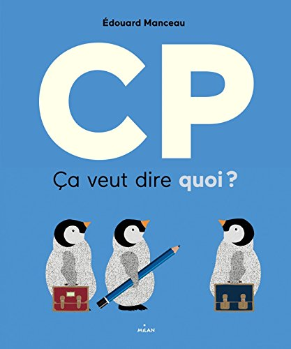 CP, ça veut dire quoi ?