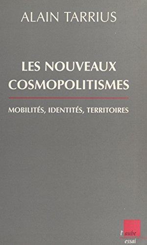 Les nouveaux cosmopolitismes (Monde en cours)