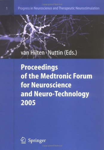 proceedings-of-the-medtronic-forum-for-neuroscience-and-neuro-technology-2005