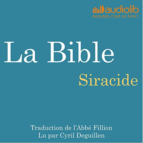 La Bible : Siracide