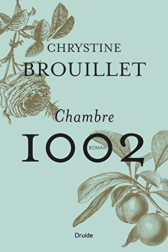 Chambre 1002 - Chrystine Brouillet