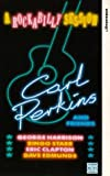 Carl Perkins & Friends [VHS]