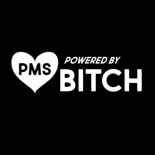 PMS Bitch Power Vinyl-Aufkleber für Autos, LKW, Vans, Wände, Fenster, Laptops, Tassen, Weiß, 5,5 x 1,7 cm