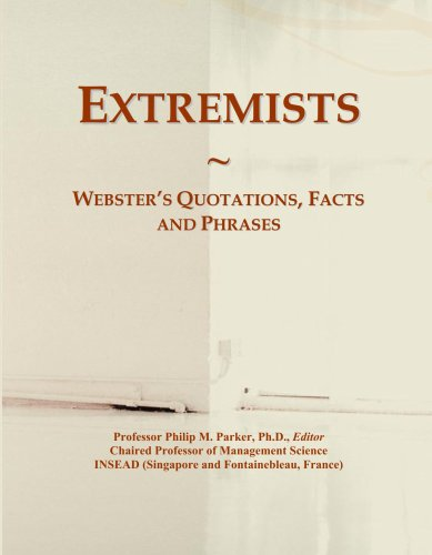 Extremists: Webster's Quotations, Facts and Phrases