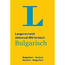 Langenscheidt Universal-Wörterbuch Bulgarisch: Bulgarisch-Deutsch/Deutsch-Bulgarisch (Langenscheidt Universal-Wörterbücher)