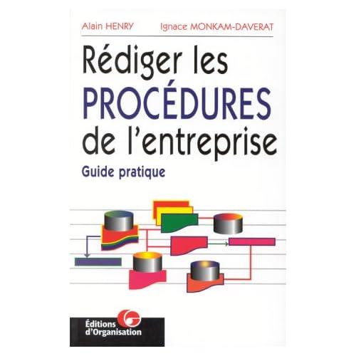 Rédiger les procédures de l'entreprise, 2e édition. Guide pratique
