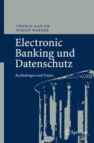 Electronic Banking und Datenschutz: Rechtsfragen und Praxis