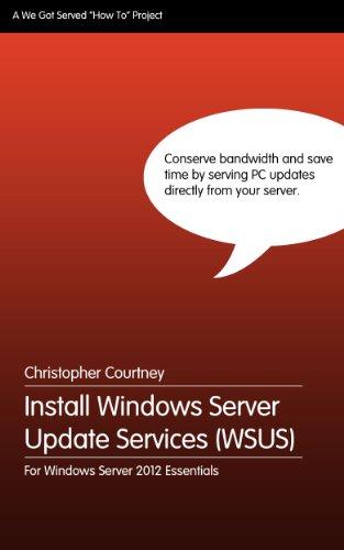Install Windows Server Update Services On Windows Server 2012 Essentials (English Edition)