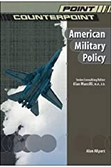 [(American Military Policy)] [By (author) Alan Allport] published on (January, 2004) Hardcover