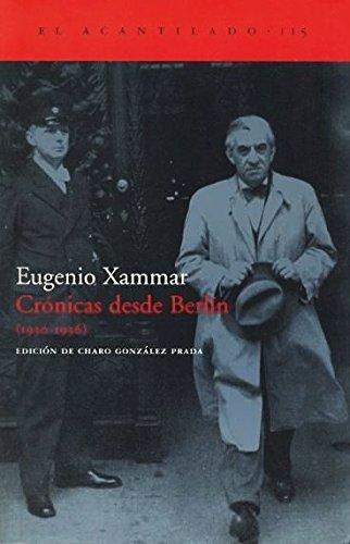 Crónicas desde Berlín (1930-1936) (El Acantilado)