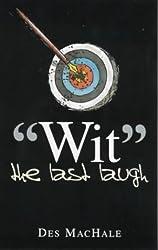 Wit: The Last Laugh