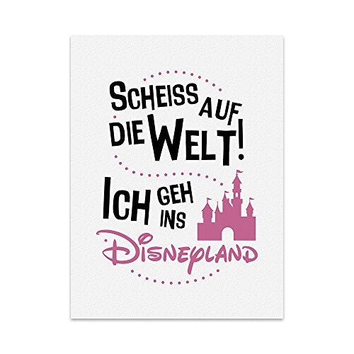 kunstdruck-poster-mit-spruch-ich-geh-ins-disney-land-typografie-bild-auf-hochwertigem-karton-plakat-