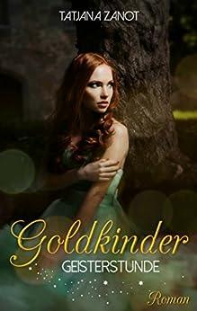 Goldkinder 2: Geisterstunde