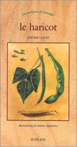 Le haricot par Jérôme Goust