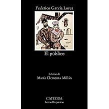 El público (Letras Hispánicas)