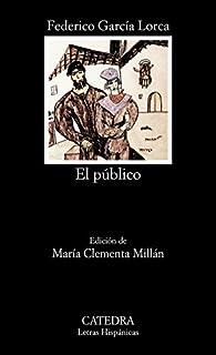 El público par Federico García Lorca