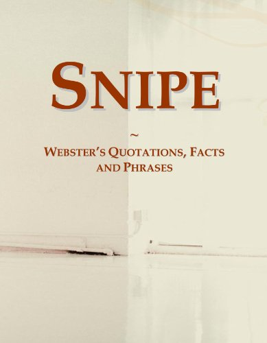 Snipe: Webster's Quotations, Facts and Phrases