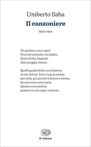 Il canzoniere: (1900-1954) (Einaudi tascabili. Poesia) (Italian ...