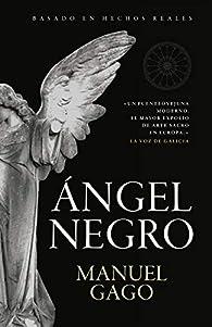 Angel negro par Manuel Gago