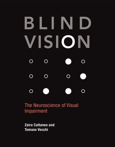 Blind Vision (The MIT Press) por Zaira Cattaneo